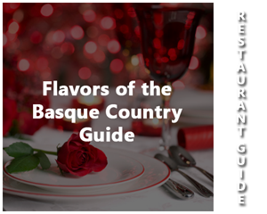 Flavors of the Basque Country Guide